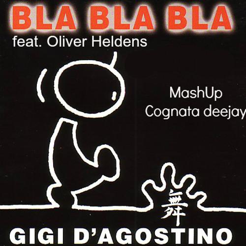 دانلود آهنگ Bla Bla Bla از Gigi D'Agostino | با متن و پخش آنلاین
