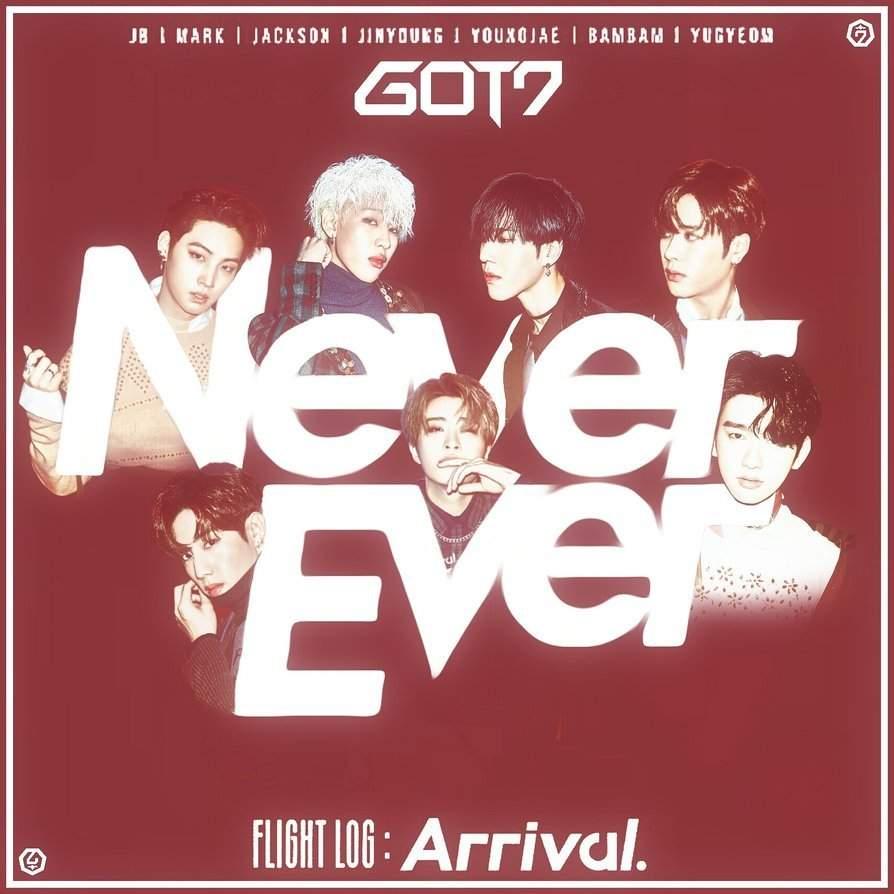 دانلود آهنگ کره ای Never Ever از Got7 گات سون | با کیفیت عالی و پخش آنلاین