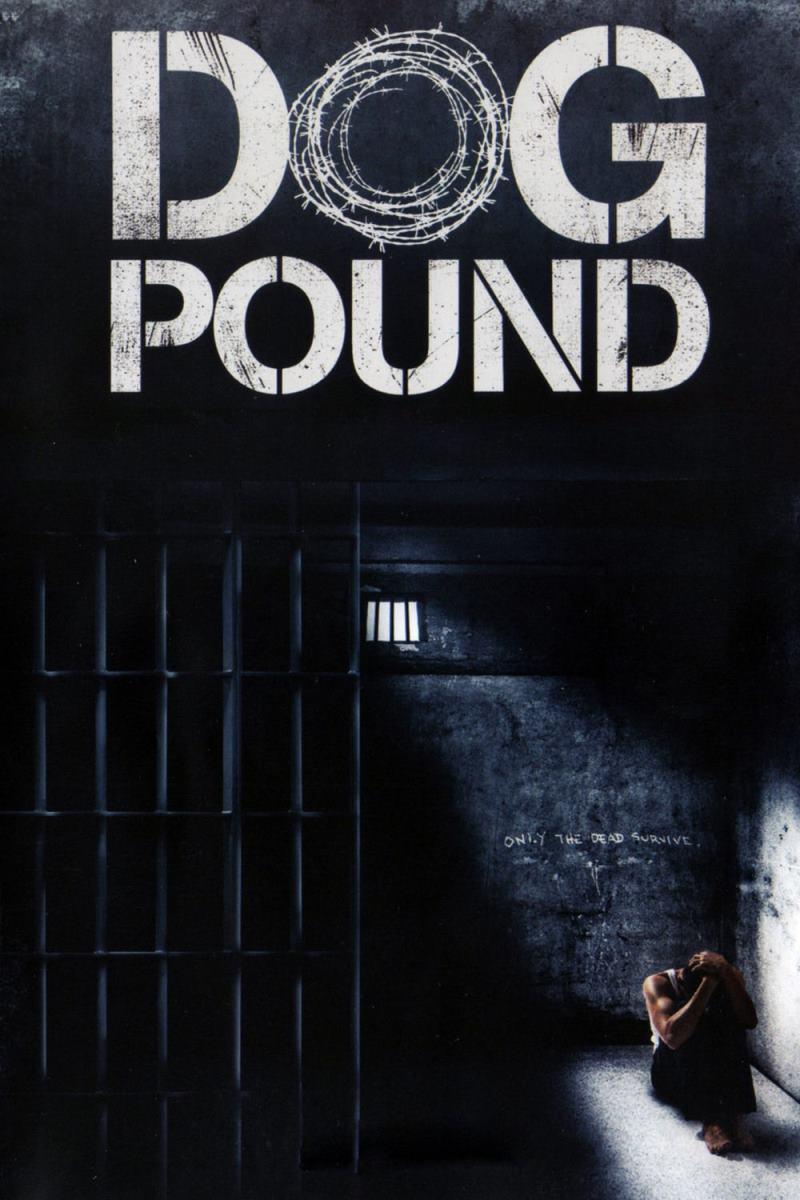 دانلود رایگان فیلم Dog Pound 2010