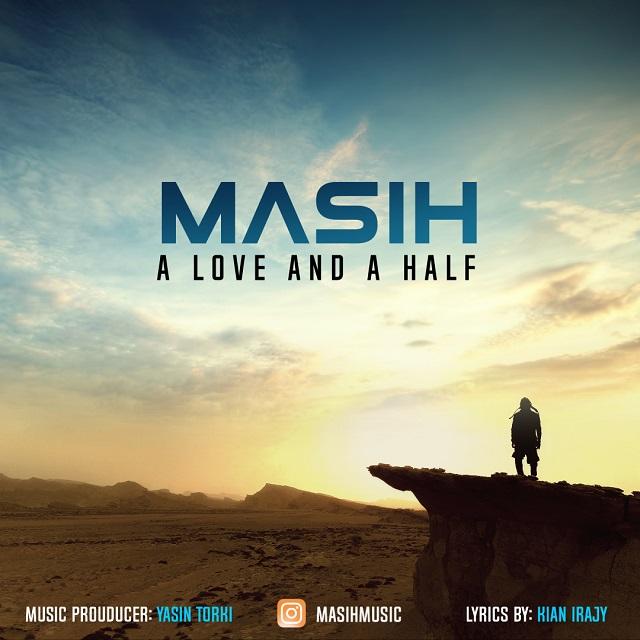 دانلود آهنگ یک عشقو یک نصف از مسیح