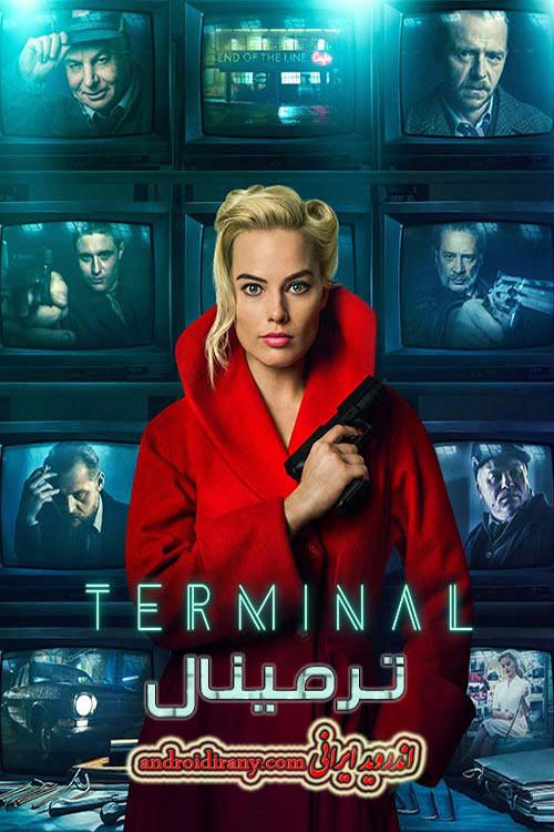 دانلود دوبله فارسی فیلم ترمینال Terminal 2018