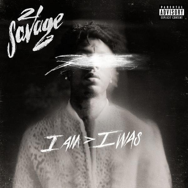 دانلود آلبوم I Am > I Was از 21 Savage | با کیفیت عالی