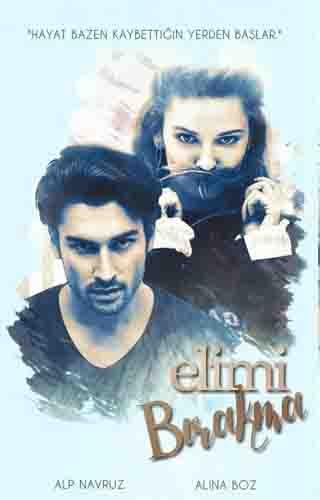 دانلود دوبله فارسی سریال Elimi Birakma | دستم را رها نکن