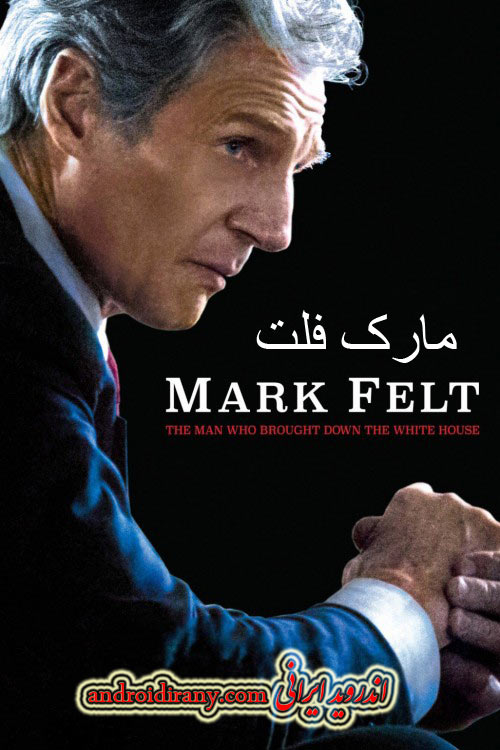 دانلود دوبله فارسی فیلم مارک فلت Mark Felt 2017