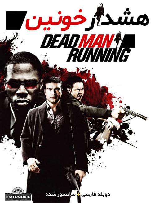 دانلود فیلم Dead Man Running 2009 هشدار خونین با دوبله فارسی