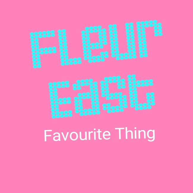 دانلود آهنگ Favourite Thing از فلور ایست Fleur East + با کیفیت عالی