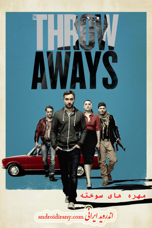 دانلود دوبله فارسی فیلم مهره های سوخته The Throwaways 2015