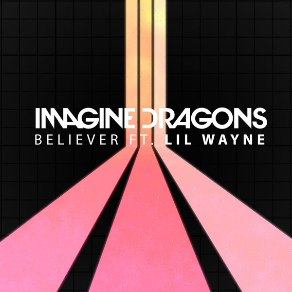 دانلود ریمیکس آهنگ Believer از Imagine Dragons و Lil Wayne + متن