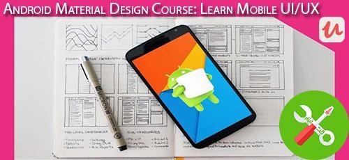 دانلود Udemy Android Material Design Course: Learn Mobile UI/UX آموزش اندروید متریال دیزاین: طراحی رابط کاربری و تجربی موبایل