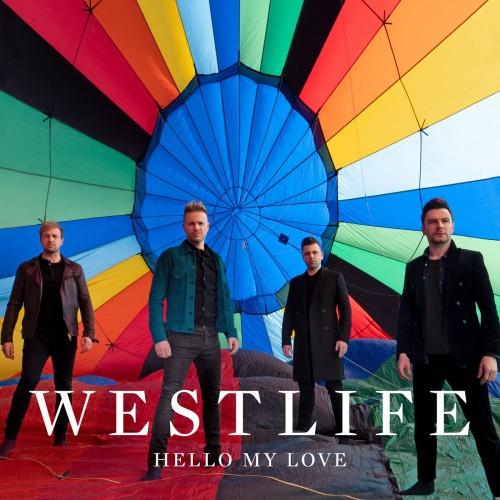 دانلود آهنگ Hello My Love از Westlife وستلایف | با کیفیت 320 + متن