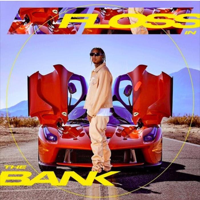 دانلود آهنگ Floss In The Bank از Tyga با کیفیت 320 + متن و پخش آنلاين