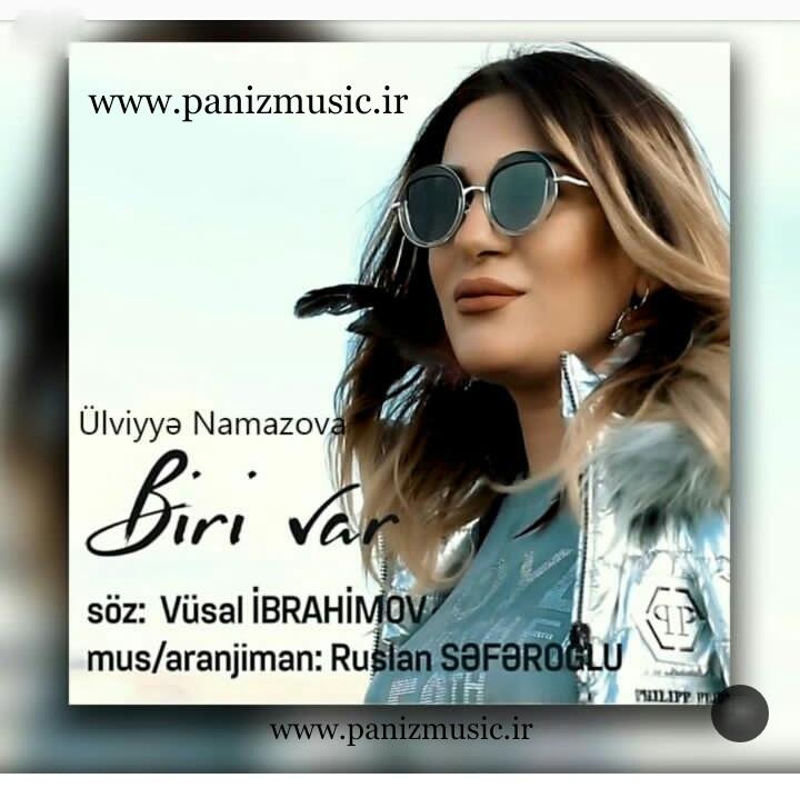 دانلود آهنگ Biri var از Ülviyye Namazova