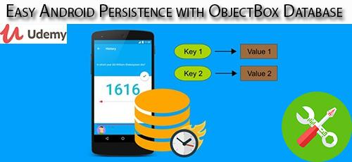 Udemy Easy Android Persistence with آموزش کار با پایگاه داده آبجکت باکس در اندروید