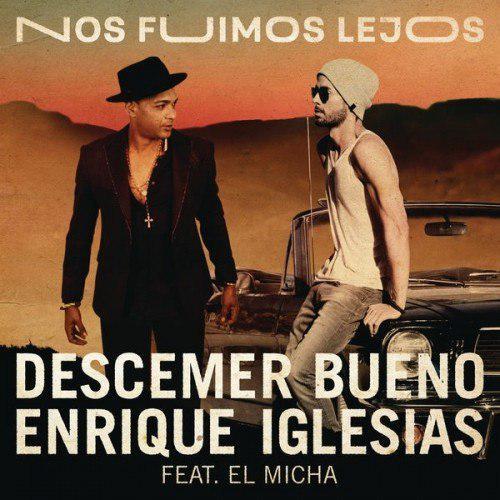 دانلود آهنگ Nos Fuimos Lejos انریکه ایگلسیاس به همراه متن و ترجمه