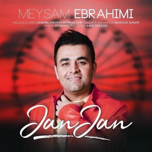 دانلود آهنگ جان جان میثم ابراهیمی با کیفیت عالی 320 و 128 + متن ترانه
