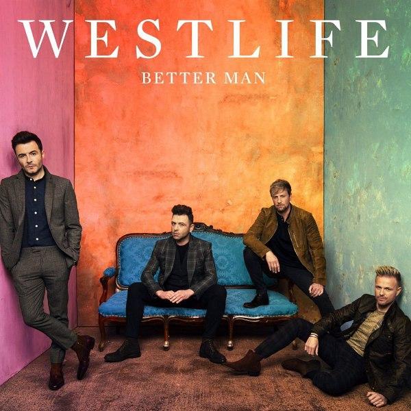 دانلود آهنگ Better Man از وست لایف (Westlife) با کیفیت 320 + متن