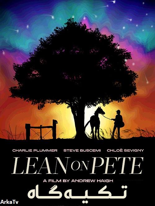دانلود دوبله فارسی فیلم تکیه گاه Lean on Pete 2017