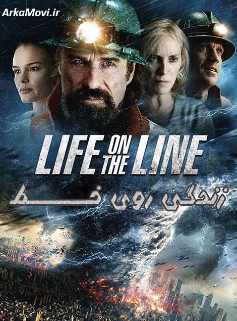 دانلود فیلم زندگی روی خط با دوبله فارسی Life on the Line 2015