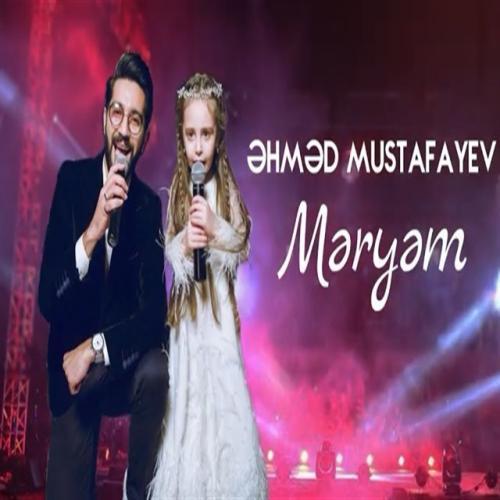 دانلود آهنگ  Meryem از Ahmed Mustafayev