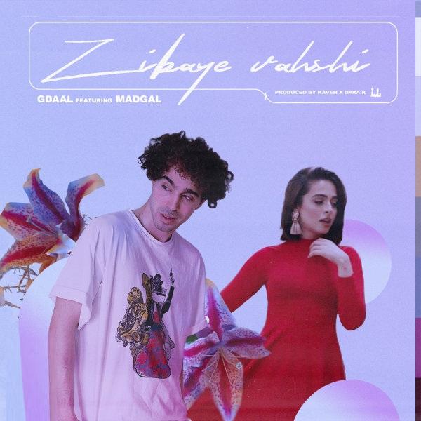 Gdaal Feat. Magdal - Zibaye Vahshi