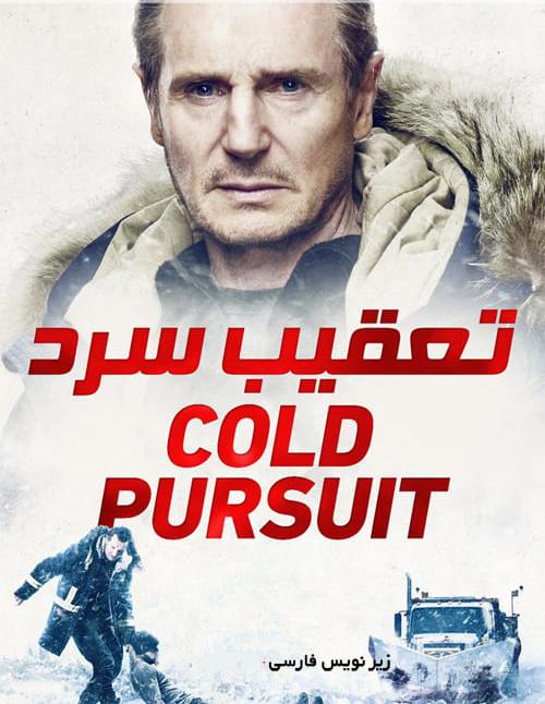 دانلود فیلم Cold Pursuit 2019 تعقیب سرد با زیرنویس فارسی