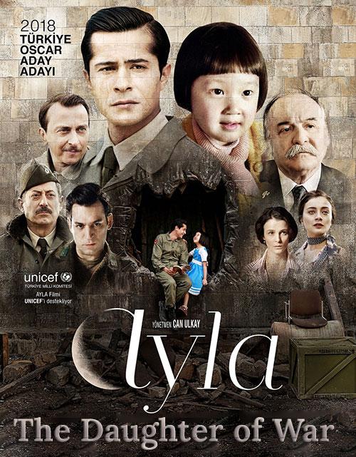 دانلود دوبله فارسی فیلم آیلا: دختر جنگ Ayla: The Daughter of War 2017