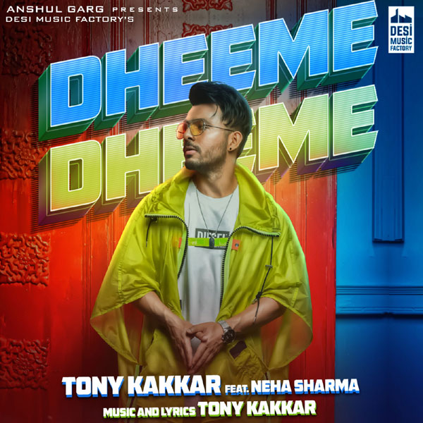 دانلود آهنگ هندی دیمه دیمه Dheeme Dheeme از Tony Kakkar + متن