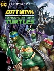 دانلود رایگان فیلم Batman VS Mutant Ninja Turtles 2019 با کیفیت ۷۲۰p Web-dl