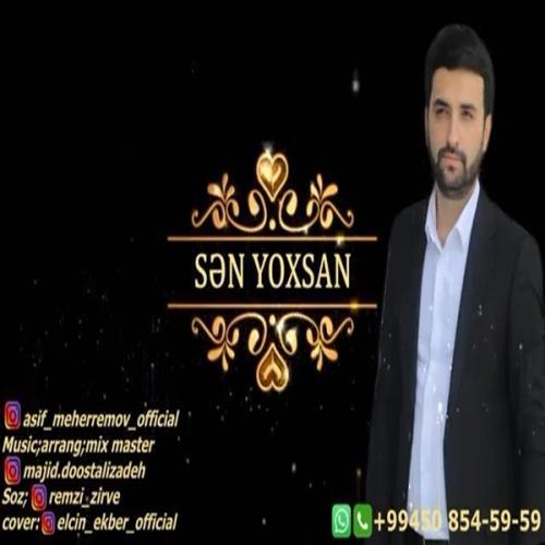 دانلود آهنگ Sen Yoxsan از Asif Meherremov