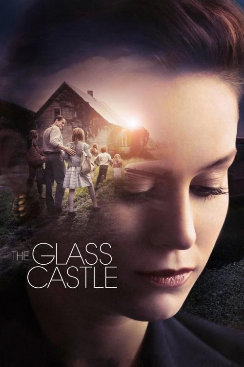 دانلود فیلم The Glass Castle 2017 دوبله فارسی