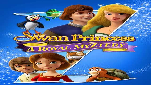 انیمیشن پرنسس قو: اسرار سلطنتی-دوبله-The Swan Princess: A Royal Myztery 2018