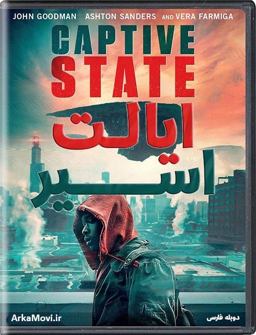 دانلود فیلم ایالت اسیر با دوبله فارسی Captive State 2019