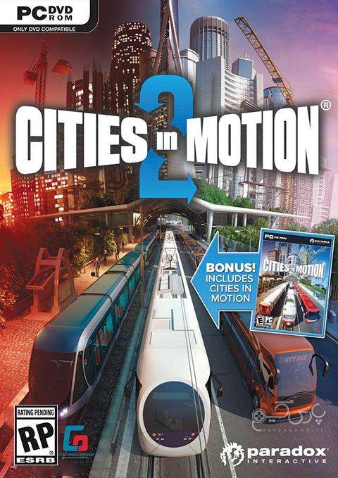 دانلود بازی Cities in Motion 2 برای کامپیوتر