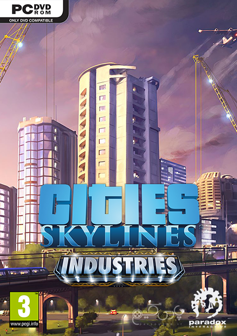 دانلود بازی Cities Skylines Industries برای کامپیوتر