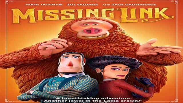 انیمیشن لینک گمشده-دوبله– Missing Link 2019