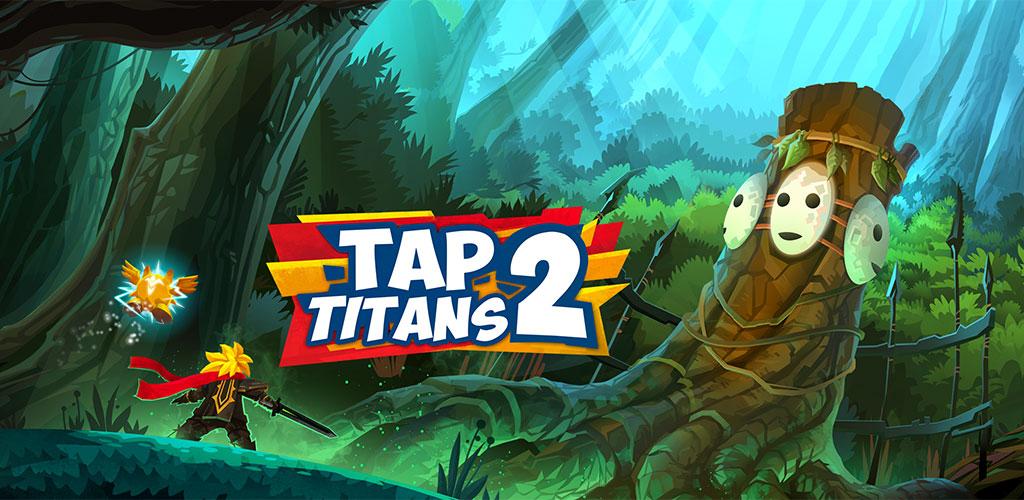 دانلود Tap Titans 2 2.5.4 – بازی اکشن شکار غول ها ۲ اندروید + مود + دیتا