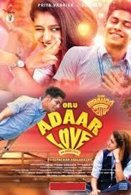 دانلود فیلم هندی یک عشق عالی Oru Adaar Love 2019