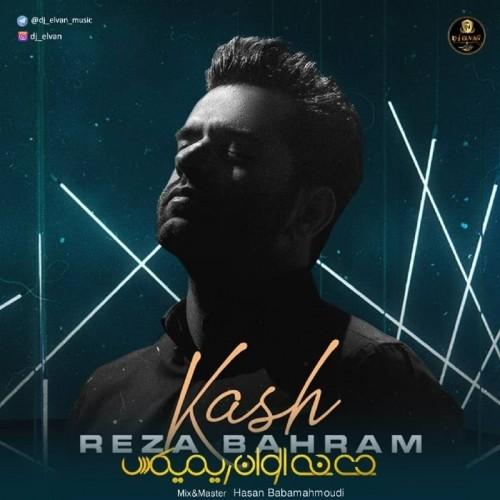 http://rozup.ir/view/2896001/Reza-Bahram-Kash-Dj-Elvan-Remix.jpg