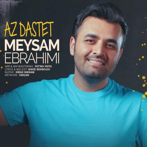 Meysam Ebrahimi - Az Dastet