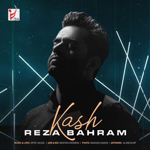 Reza Bahram - Kaash