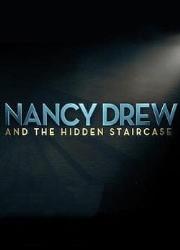 دانلود فیلم Nancy Drew and the Hidden Staircase 2019