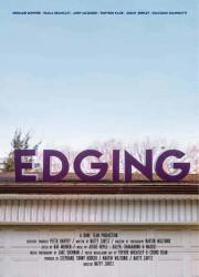 دانلود فیلم Edging 2018