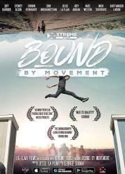 دانلود فیلم Bound By Movement 2019