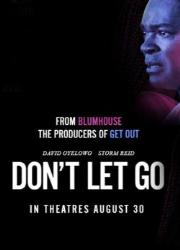 دانلود فیلم Dont Let Go 2019