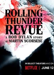 دانلود فیلم Rolling Thunder Revue 2019