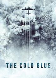 دانلود فیلم The Cold Blue 2018