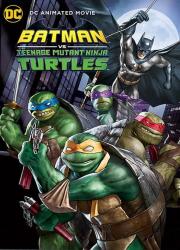 دانلود فیلم Batman vs. Teenage Mutant Ninja Turtles 2019