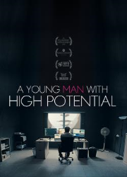 دانلود فیلم A Young Man With High Potential 2018