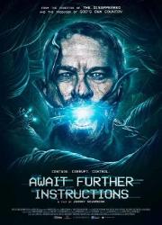 دانلود فیلم Await Further Instructions 2018