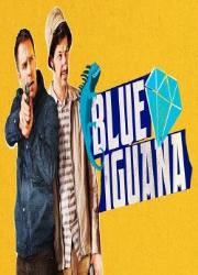 دانلود فیلم Blue Iguana 2018